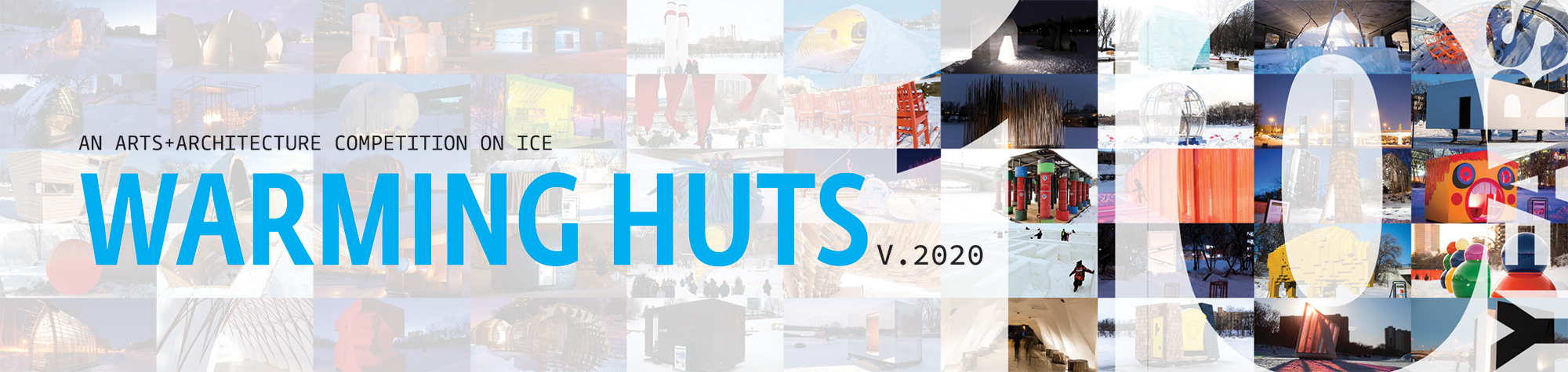an arts + architecture competition on ice - WARMING HUTS v.2020 | Presented by Artis Reit